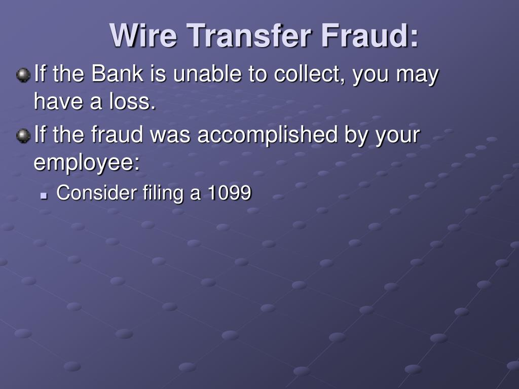 Wire Transfer Fraud: