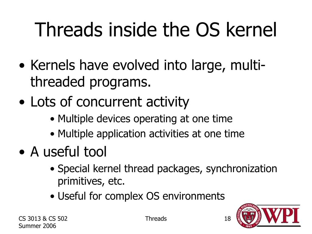 Threads inside the OS kernel