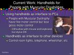 current work handhelds for people with muscular disabilities