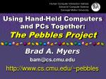 using hand held computers and pcs together the pebbles project