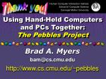 using hand held computers and pcs together the pebbles project64