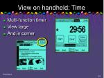 view on handheld time