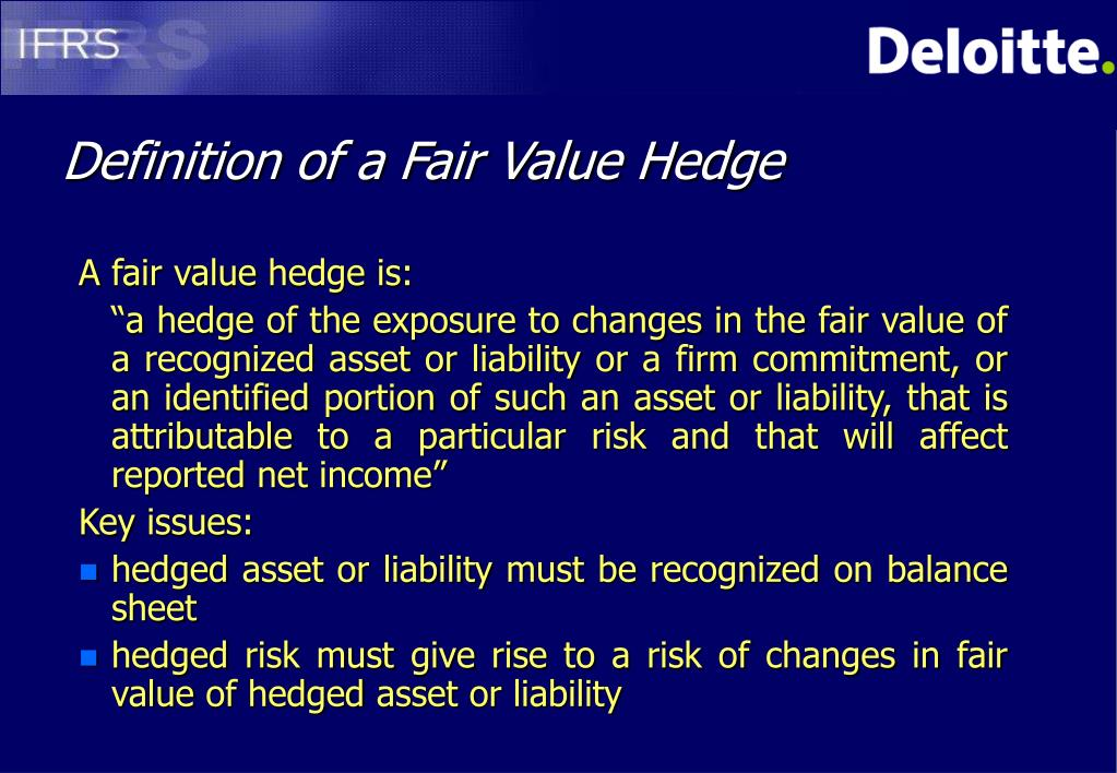 Definition of a Fair Value Hedge