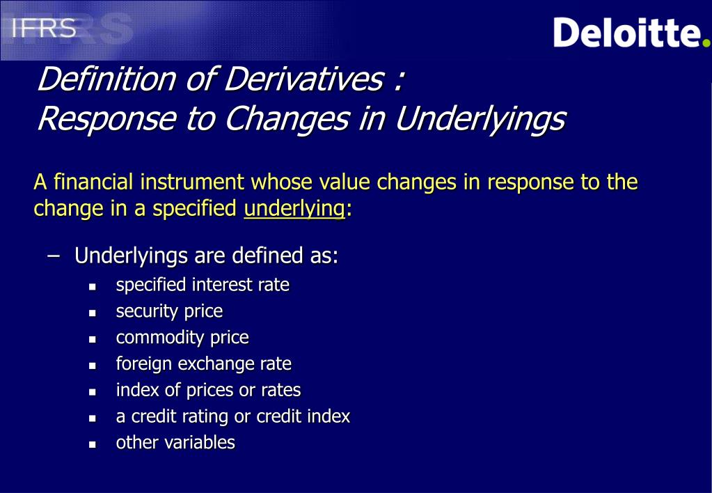 Definition of Derivatives :