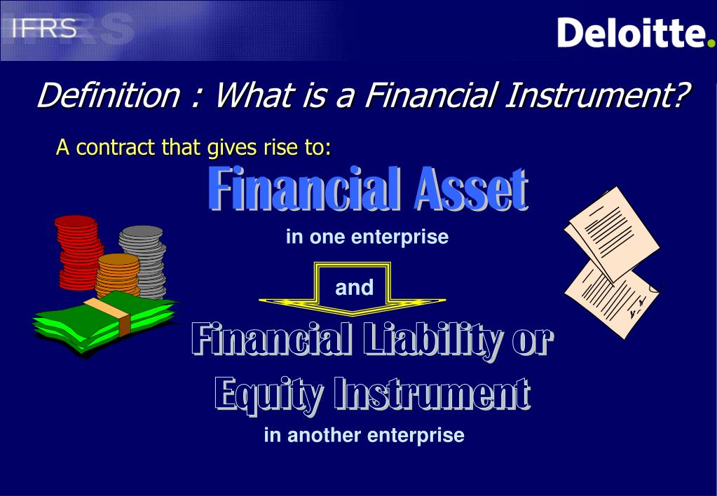 Definition : What is a Financial Instrument?