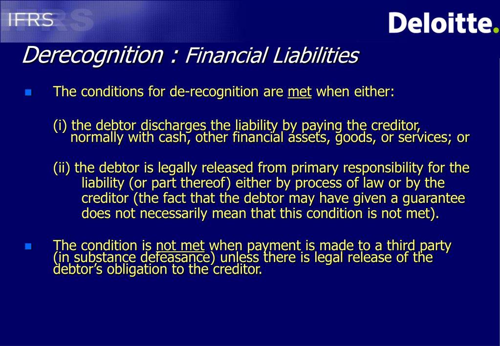 Derecognition :