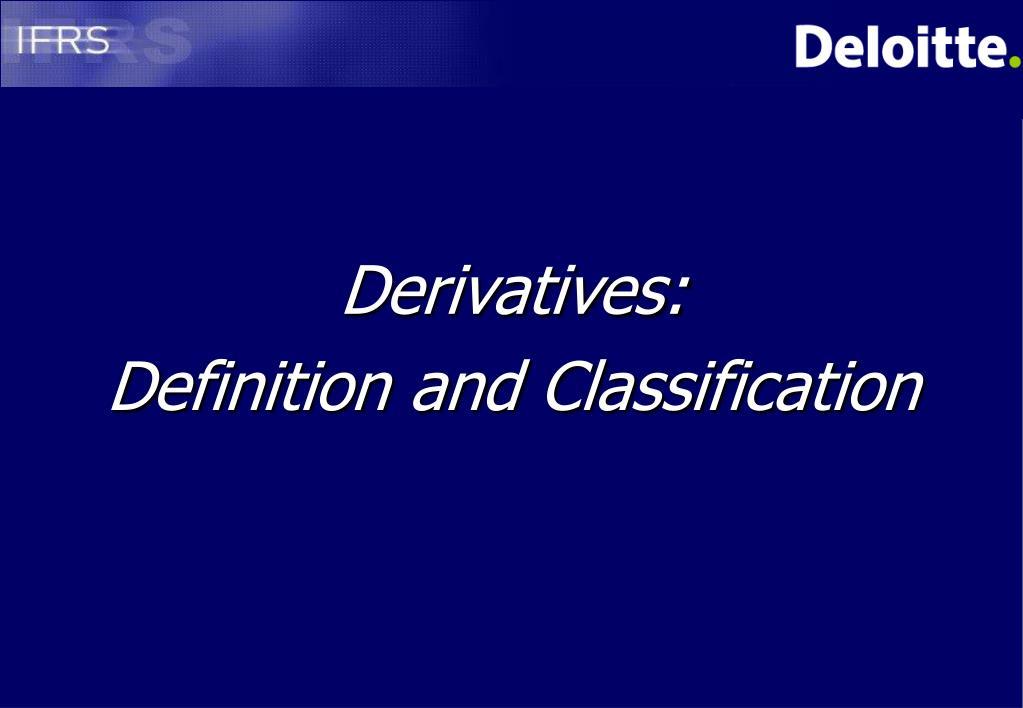Derivatives: