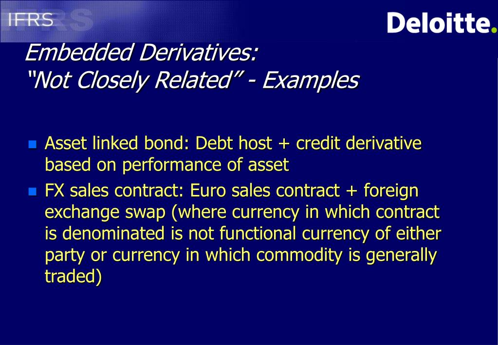 Embedded Derivatives: