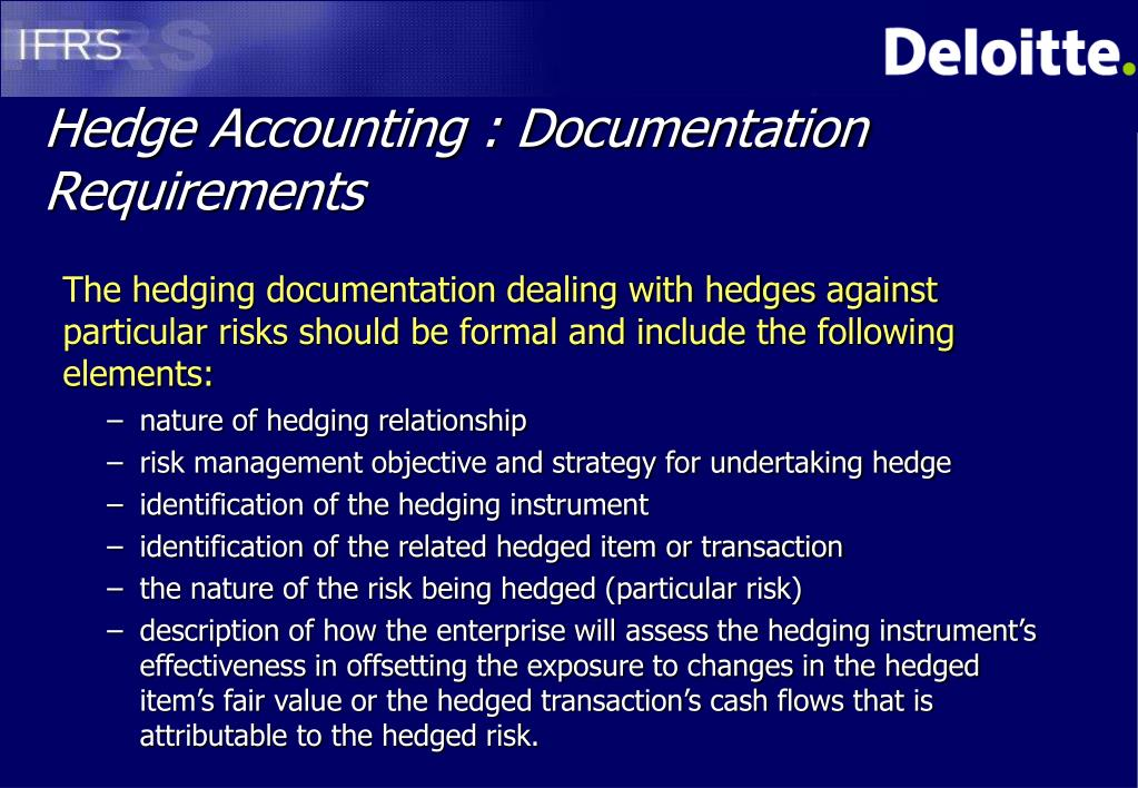 Hedge Accounting : Documentation Requirements