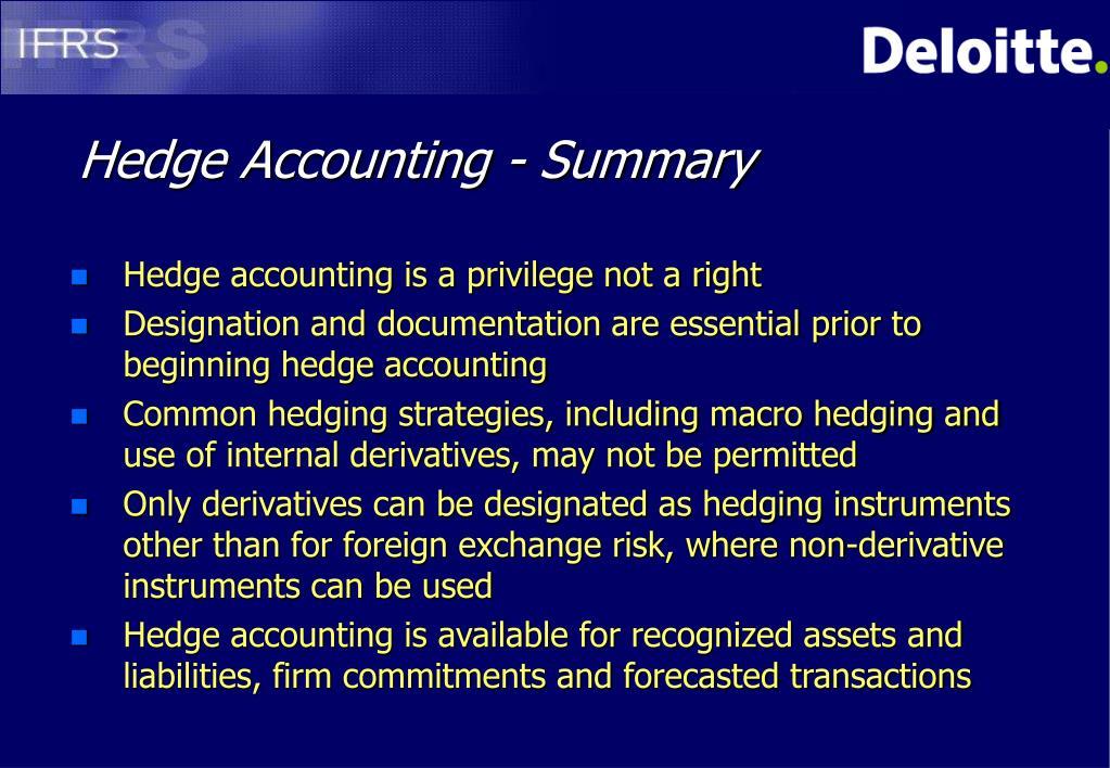 Hedge Accounting - Summary