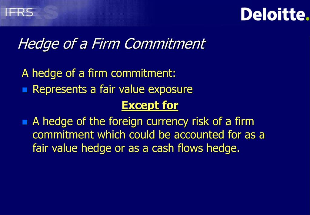 Hedge of a Firm Commitment