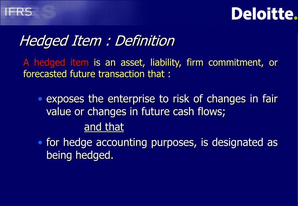 Hedged Item : Definition