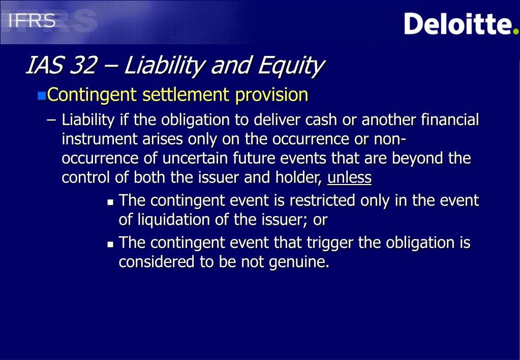 IAS 32 – Liability and Equity