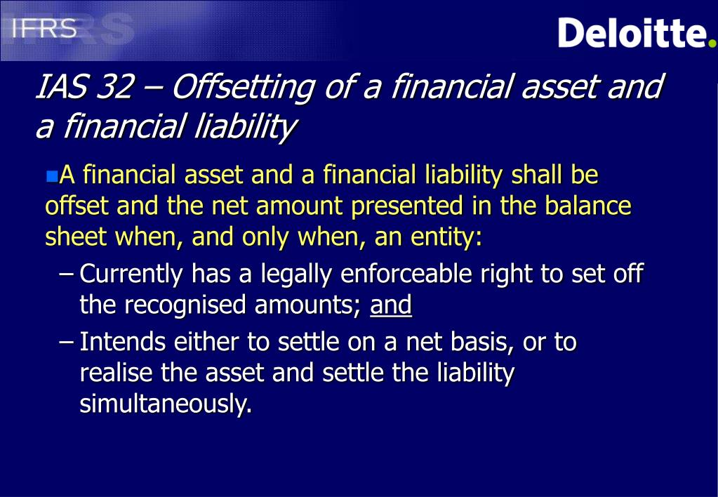 IAS 32 – Offsetting of a financial asset and a financial liability