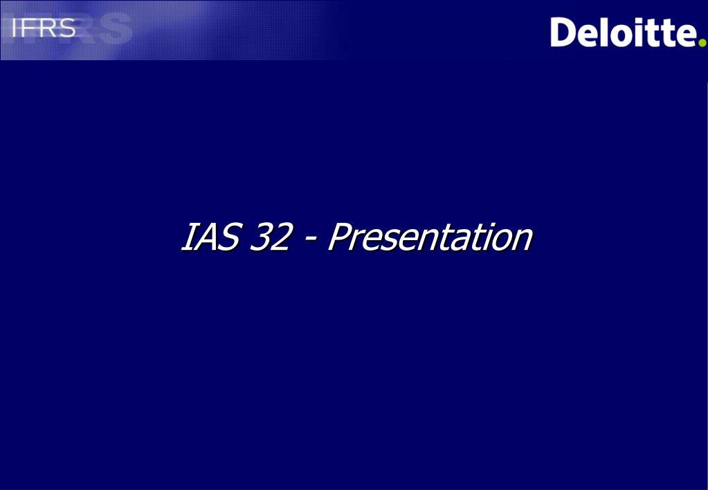 IAS 32 - Presentation