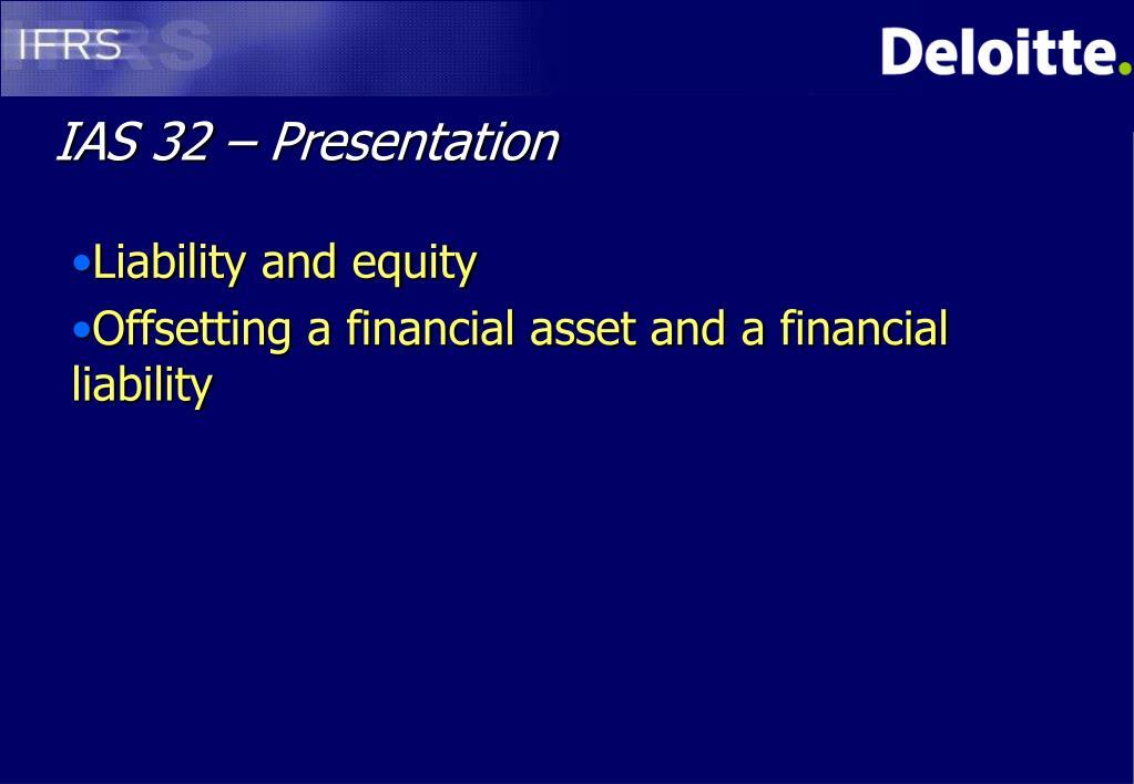 IAS 32 – Presentation
