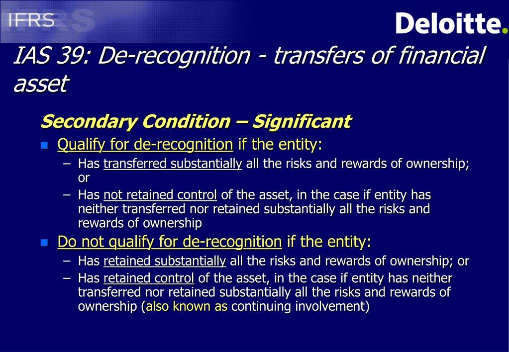 IAS 39: De-recognition - transfers of financial asset