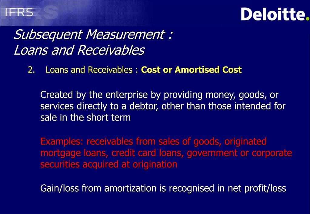 Subsequent Measurement :