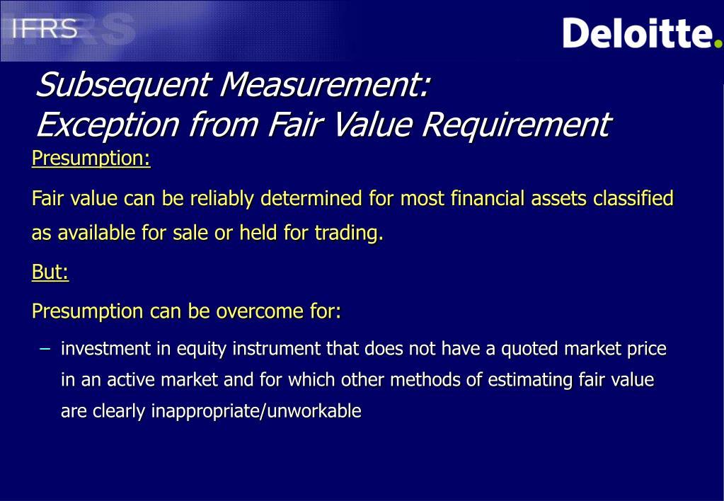 Subsequent Measurement: