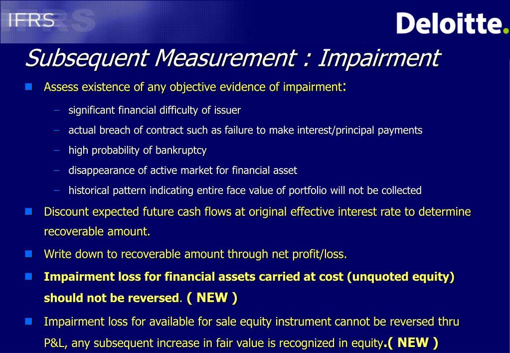 Subsequent Measurement : Impairment