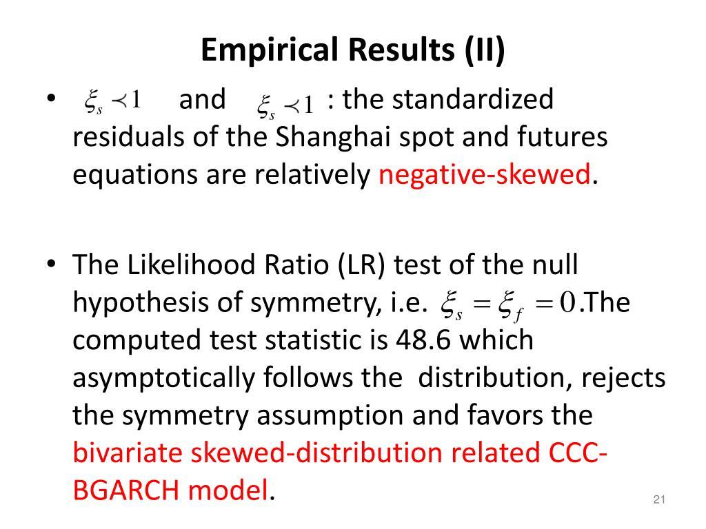Empirical Results (II)