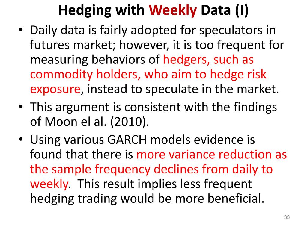 Hedging with