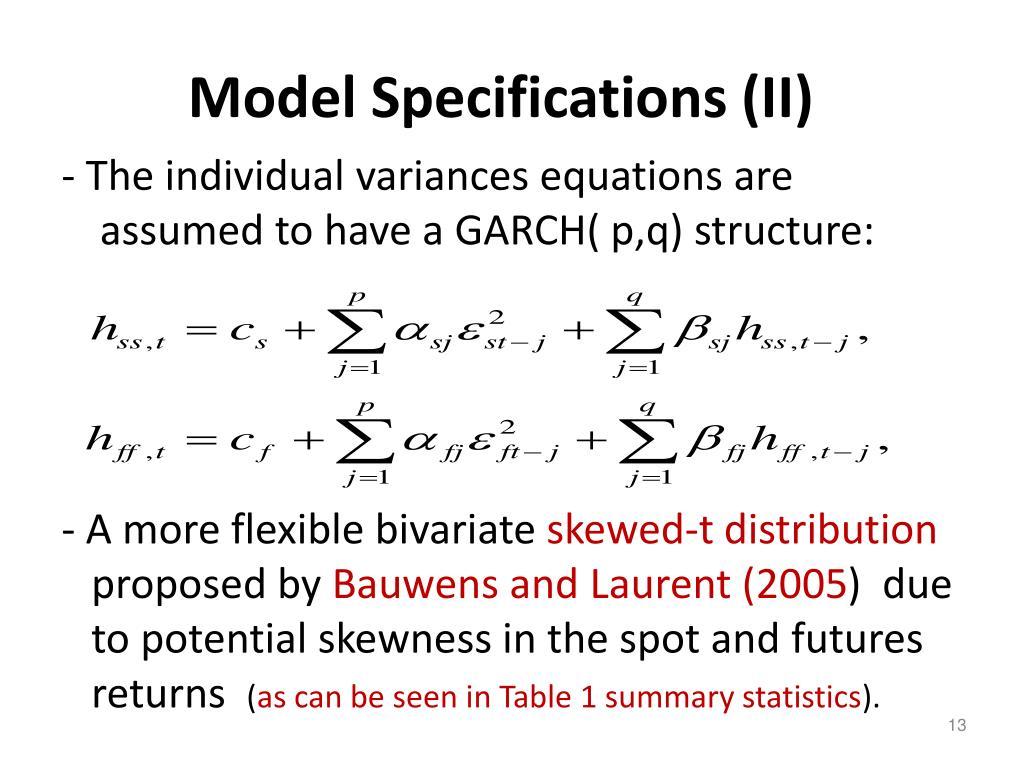 Model Specifications (II)