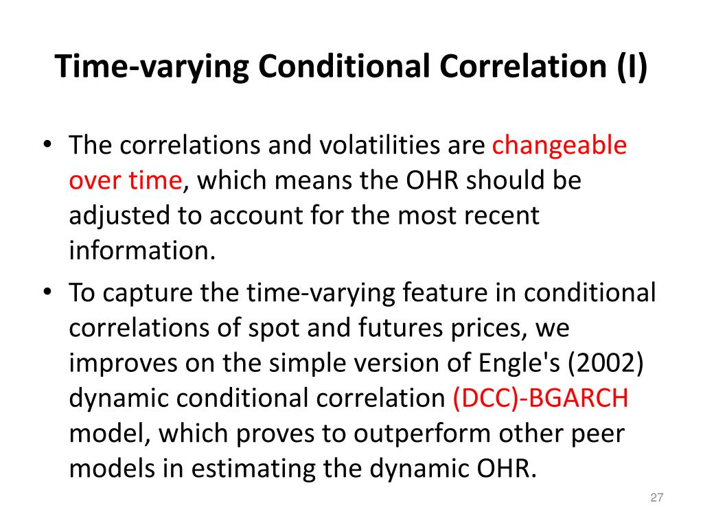 Time-varying Conditional Correlation (I)