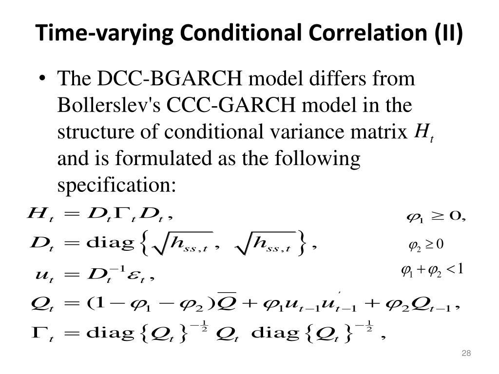 Time-varying Conditional Correlation (II)