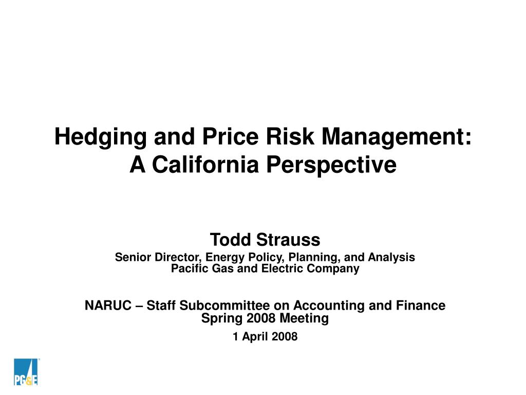 Hedging and Price Risk Management: