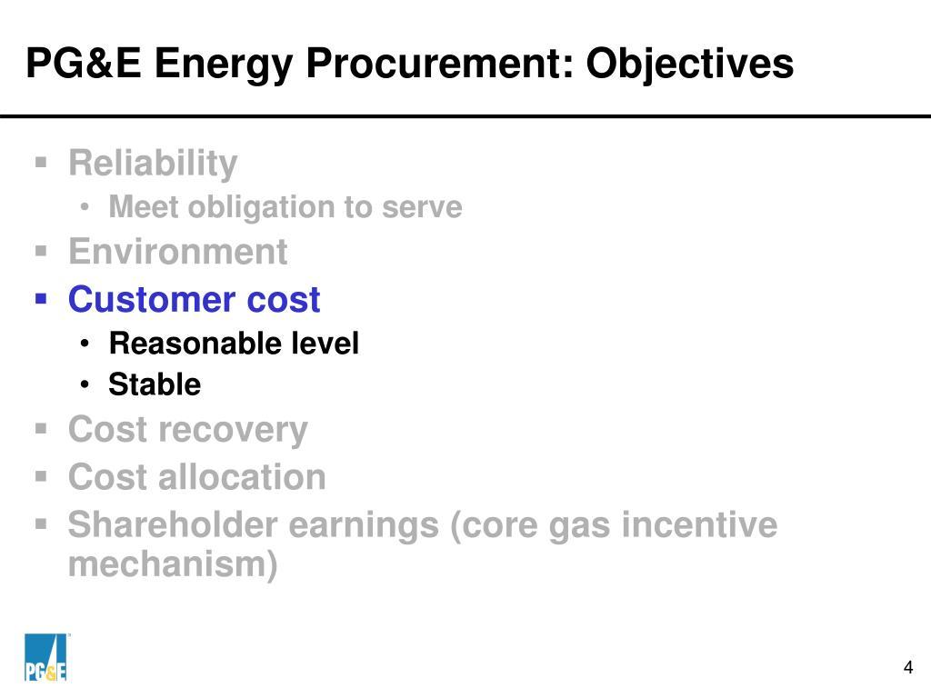 PG&E Energy Procurement: Objectives