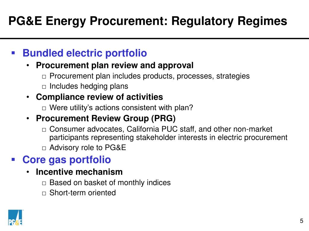 PG&E Energy Procurement: Regulatory Regimes