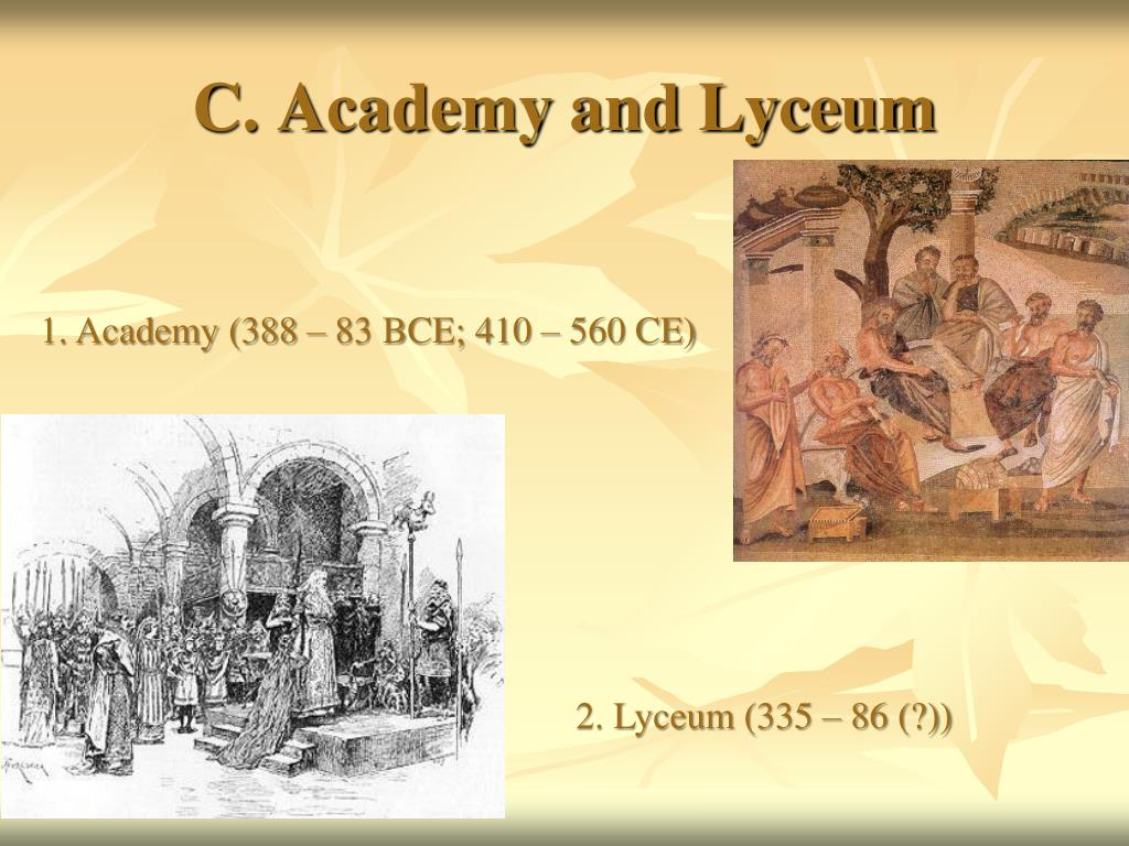 C. Academy and Lyceum