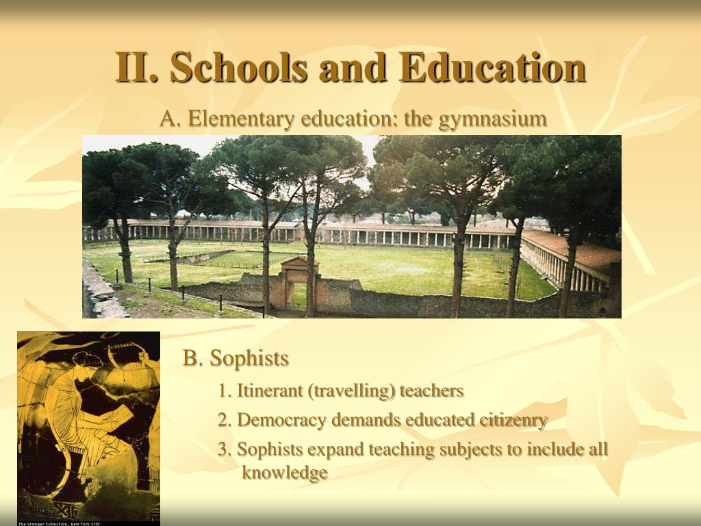 II. Schools and Education