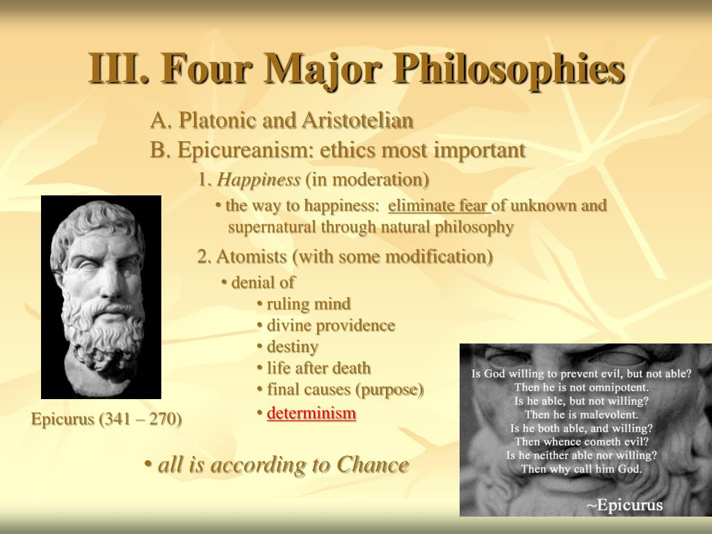 III. Four Major Philosophies