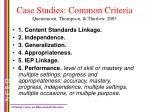 case studies common criteria quenemoen thompson thurlow 2003