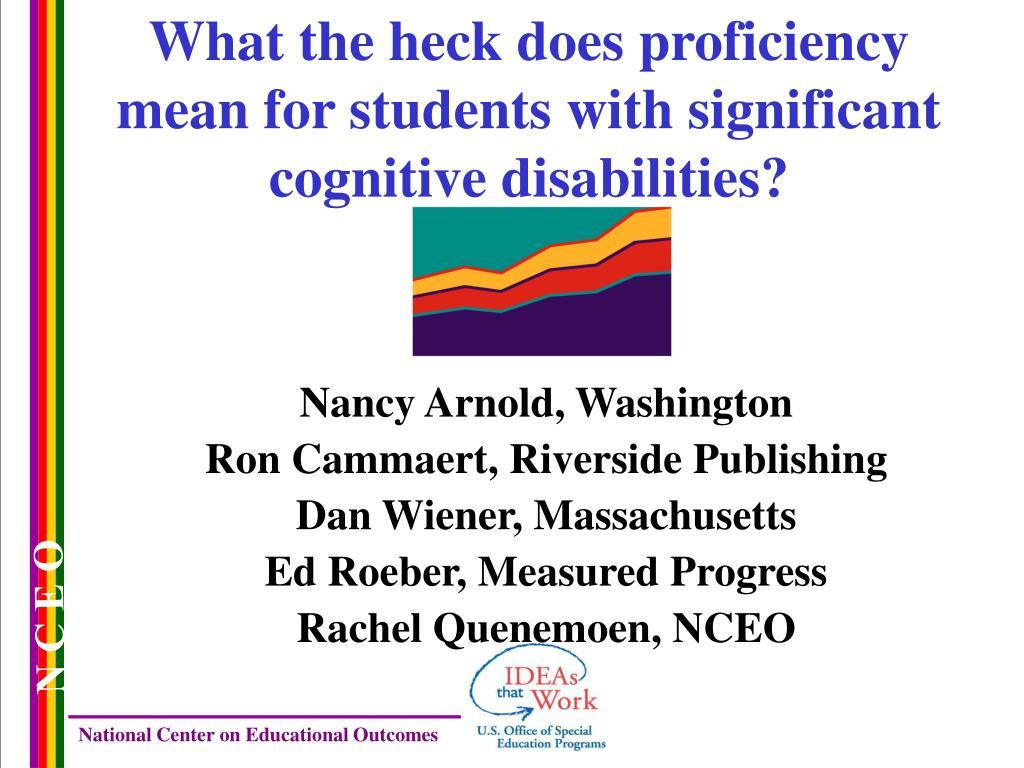 what the heck does proficiency mean for students with significant cognitive disabilities l.