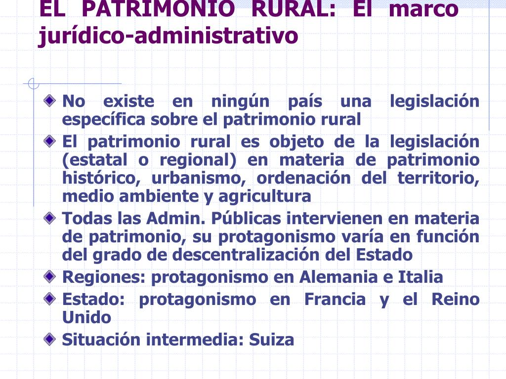 EL PATRIMONIO RURAL: El marco jurídico-administrativo