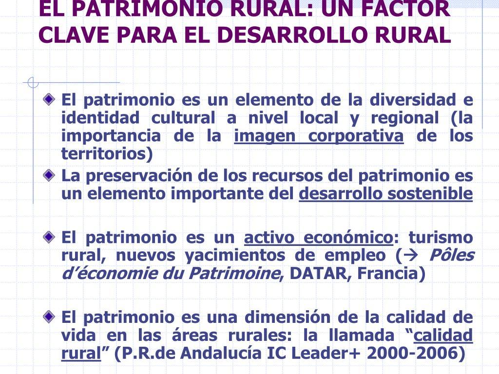 EL PATRIMONIO RURAL: UN FACTOR CLAVE PARA EL DESARROLLO RURAL