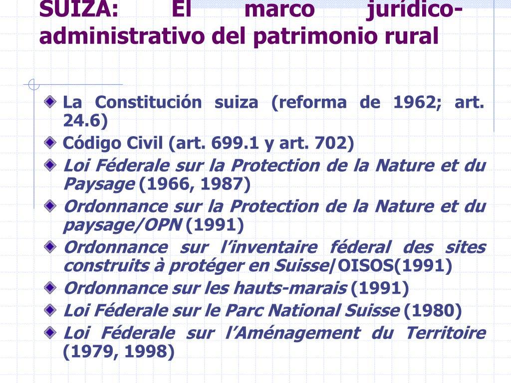 SUIZA: El marco jurídico-administrativo del patrimonio rural