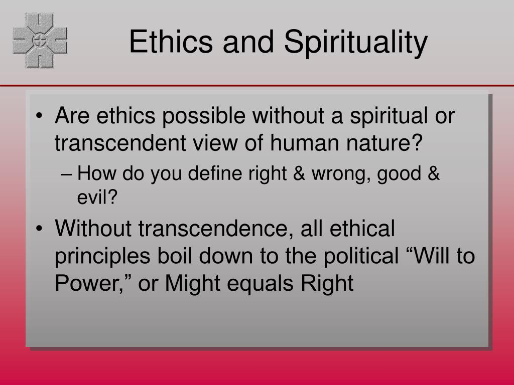 Ethics and Spirituality