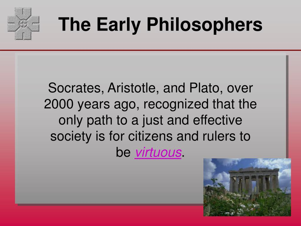 The Early Philosophers