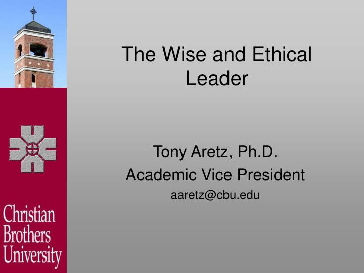 The wise and ethical leader