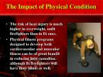 the impact of physical condition