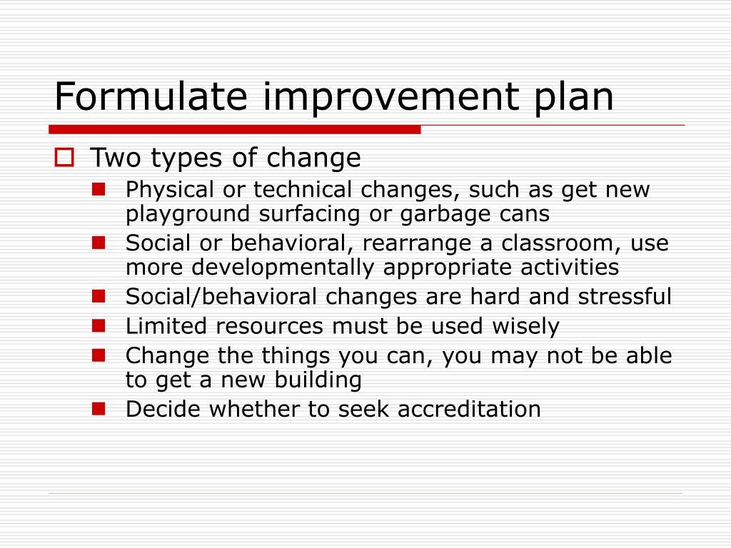 Formulate improvement plan