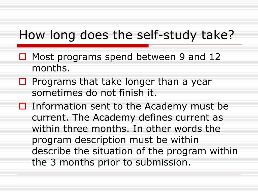 How long does the self-study take?