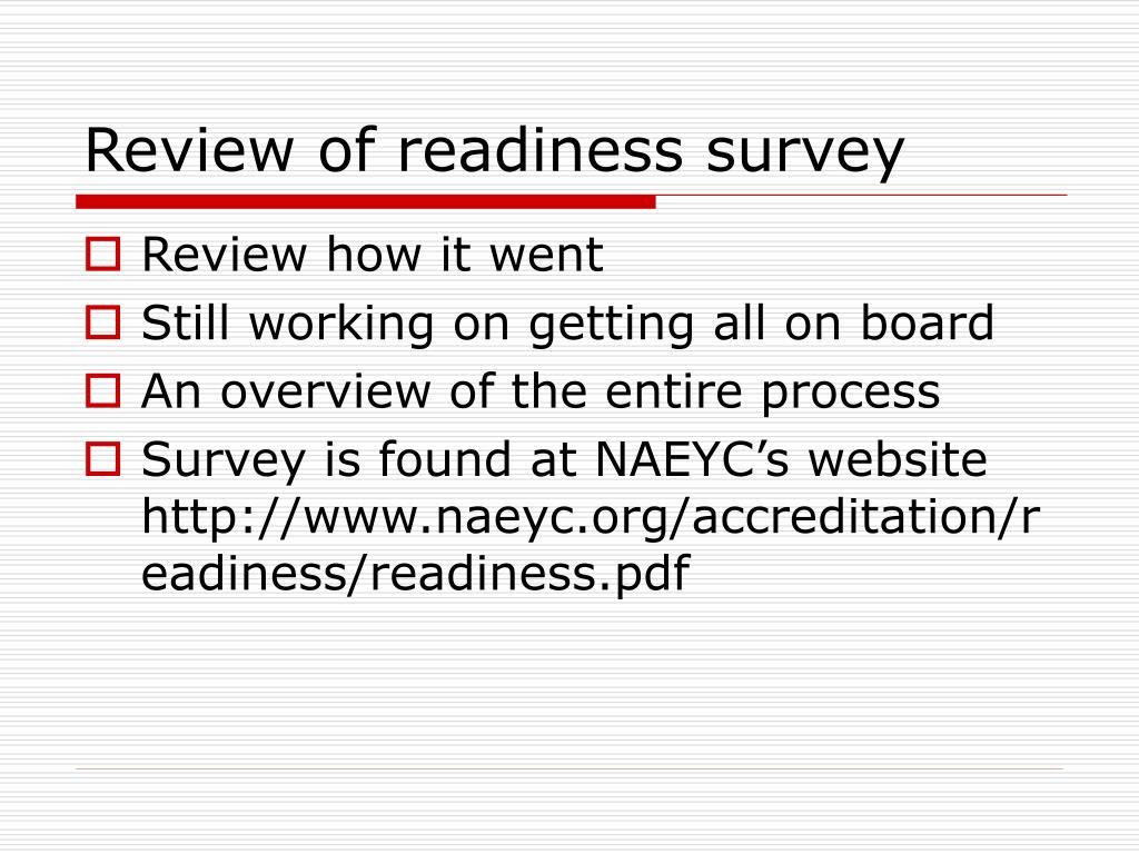 Review of readiness survey