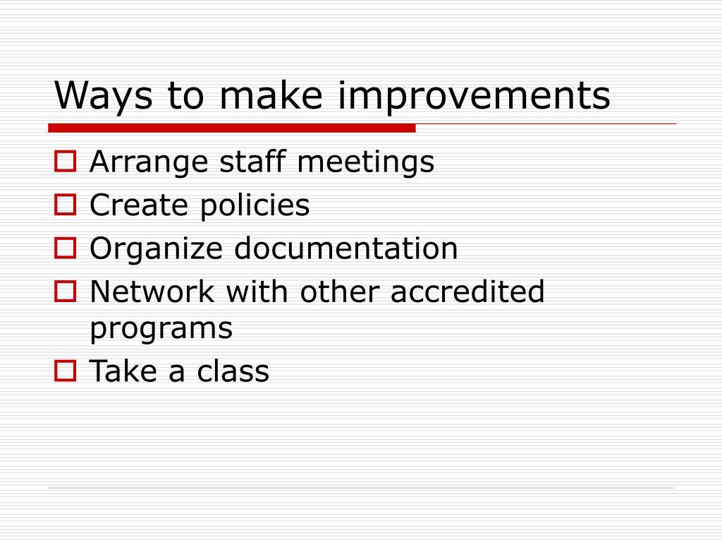 Ways to make improvements