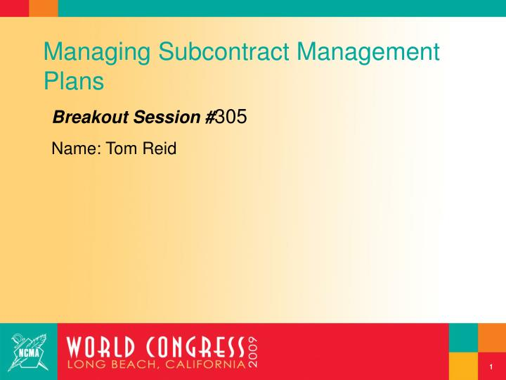 Managing subcontract management plans