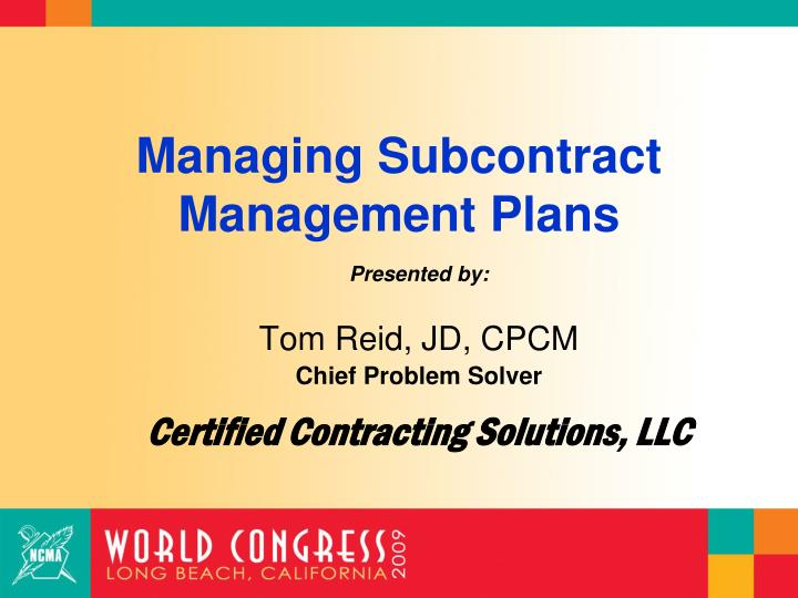 Managing subcontract management plans3
